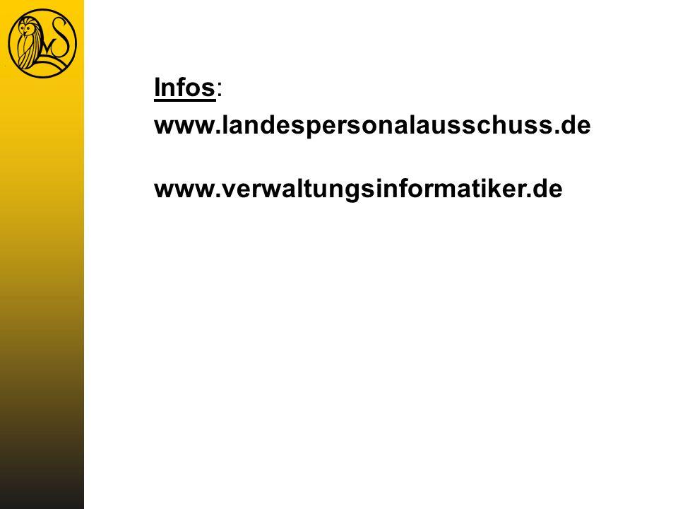 Infos: www.landespersonalausschuss.de www.verwaltungsinformatiker.de