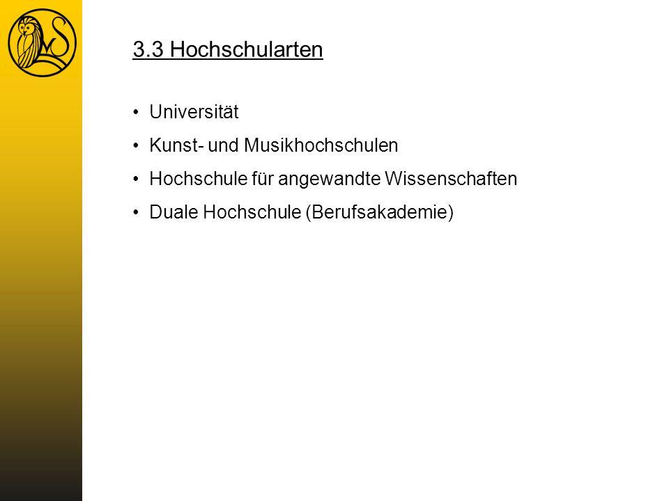 3.3 Hochschularten Universität Kunst- und Musikhochschulen