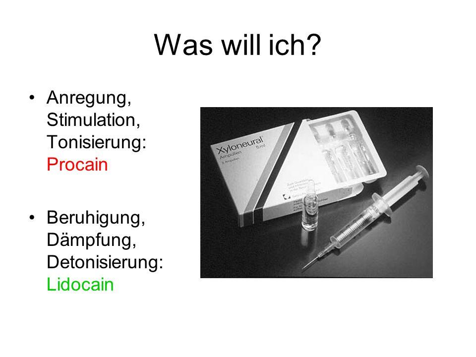 Was will ich Anregung, Stimulation, Tonisierung: Procain