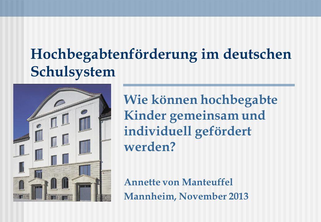 Hochbegabtenförderung im deutschen Schulsystem