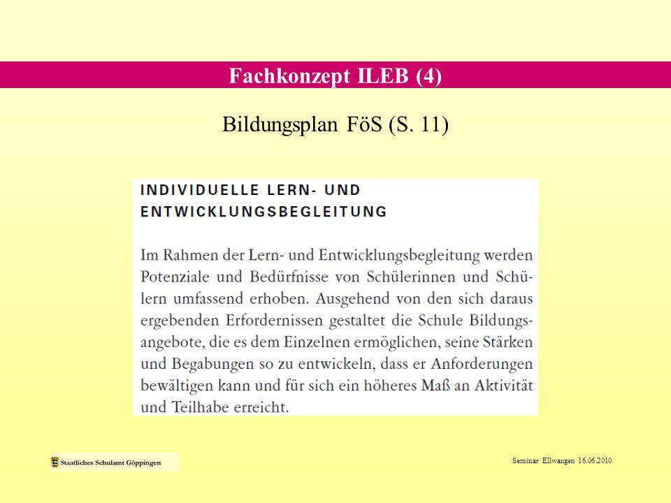 Fachkonzept ILEB (4) Bildungsplan FöS (S. 11)