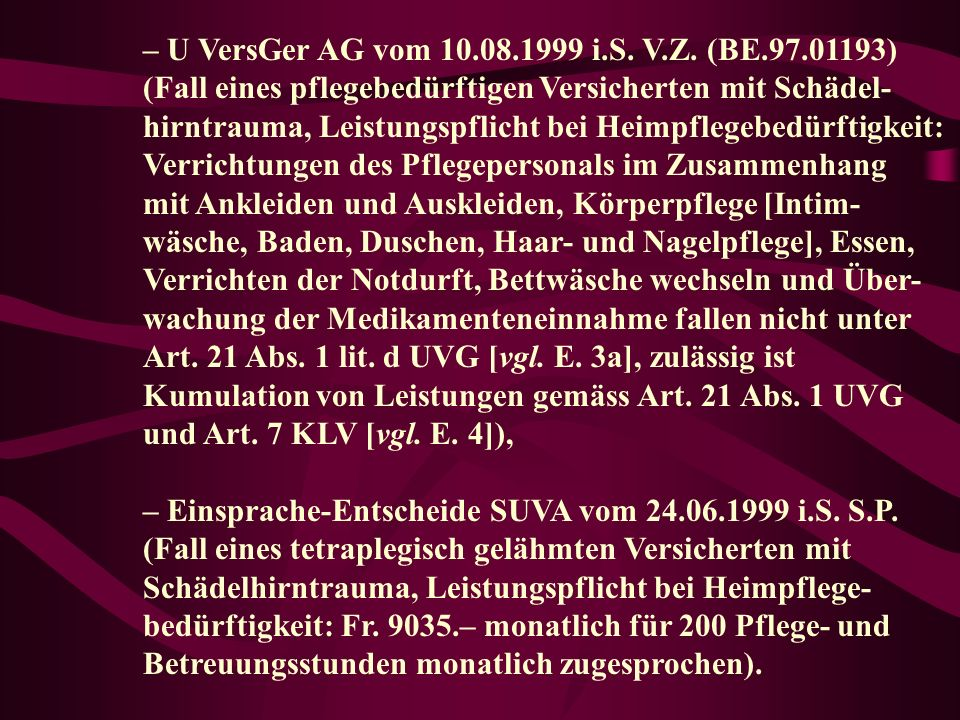 – U VersGer AG vom 10.08.1999 i.S. V.Z. (BE.97.01193)