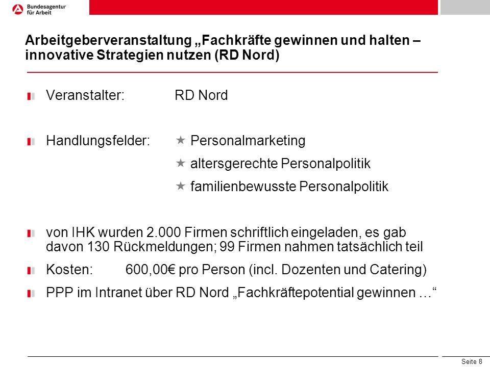 """Arbeitgeberveranstaltung """"Fachkräfte gewinnen und halten – innovative Strategien nutzen (RD Nord)"""