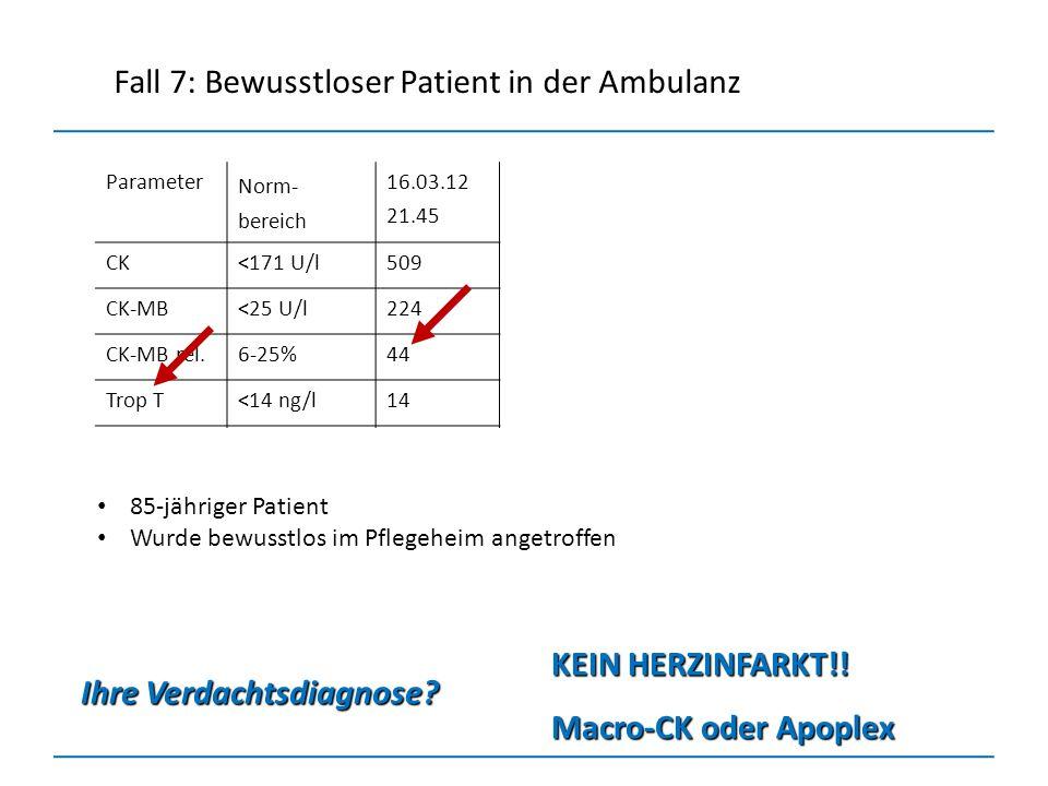Fall 7: Bewusstloser Patient in der Ambulanz