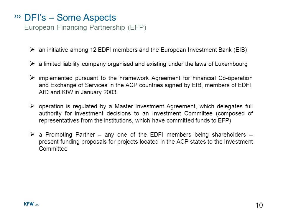 DFI's – Some Aspects European Financing Partnership (EFP)