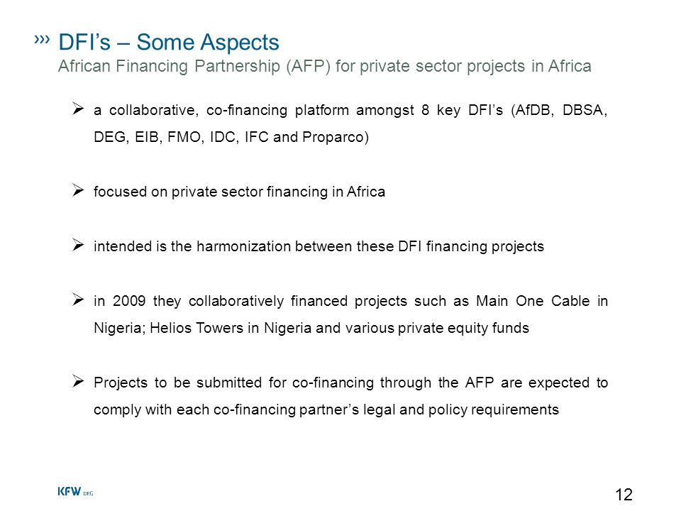 DFI's – Some Aspects African Financing Partnership (AFP) for private sector projects in Africa.