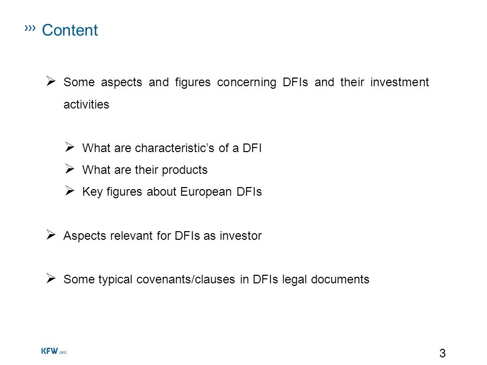 Content Some aspects and figures concerning DFIs and their investment activities. What are characteristic's of a DFI.