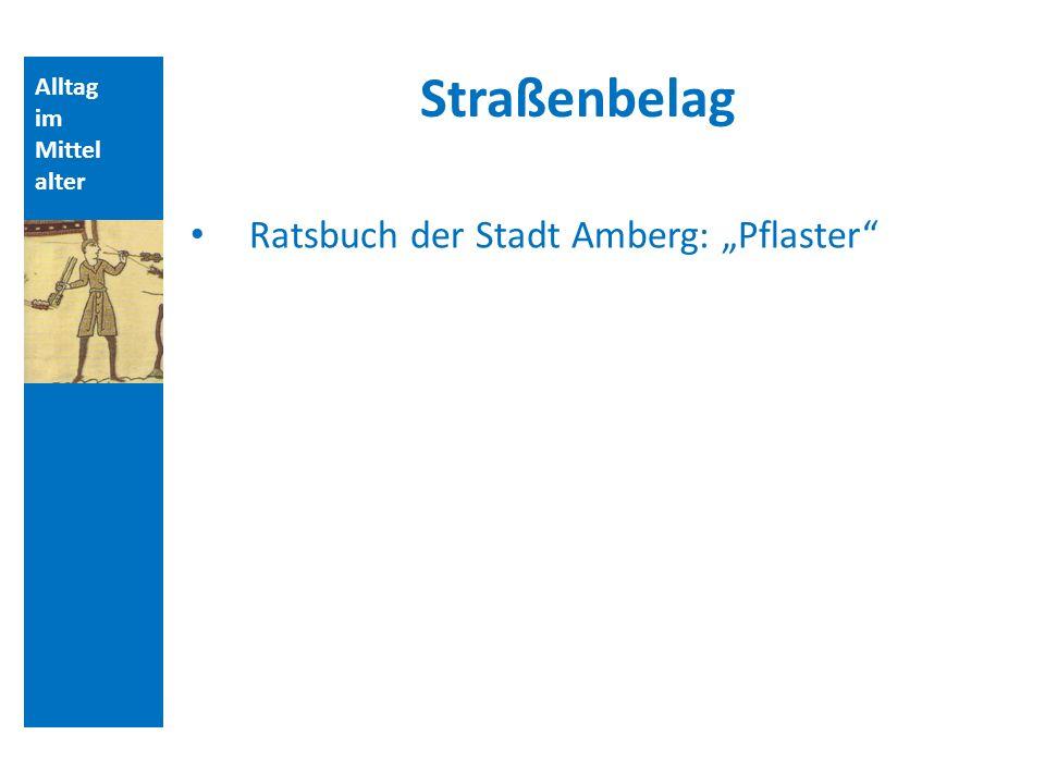"Straßenbelag Ratsbuch der Stadt Amberg: ""Pflaster Alltag im"
