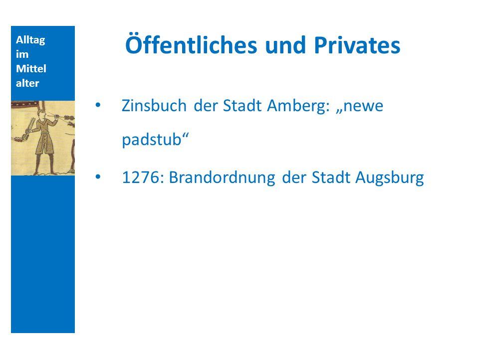 Öffentliches und Privates