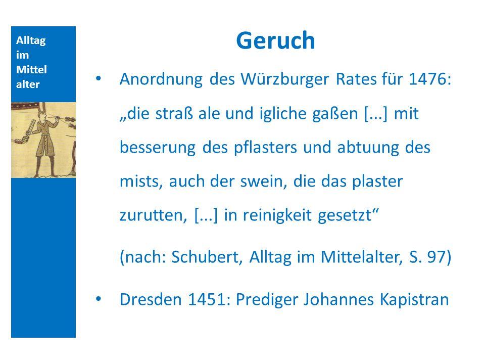 Quellen und Literatur Geruch. Alltag. im. Mittelalter.
