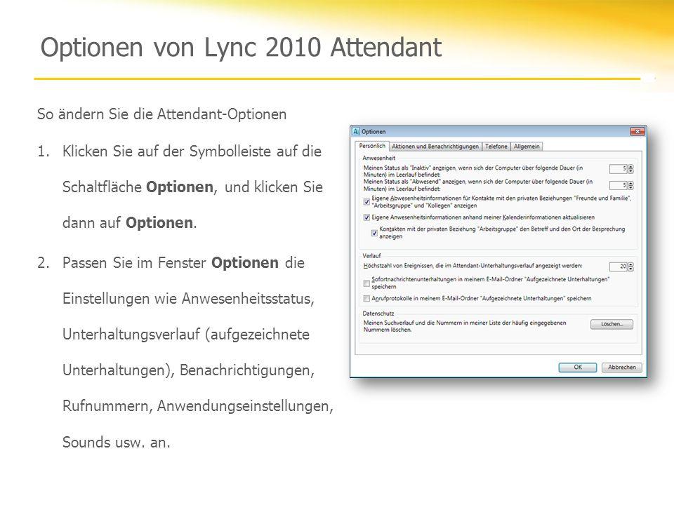 Optionen von Lync 2010 Attendant