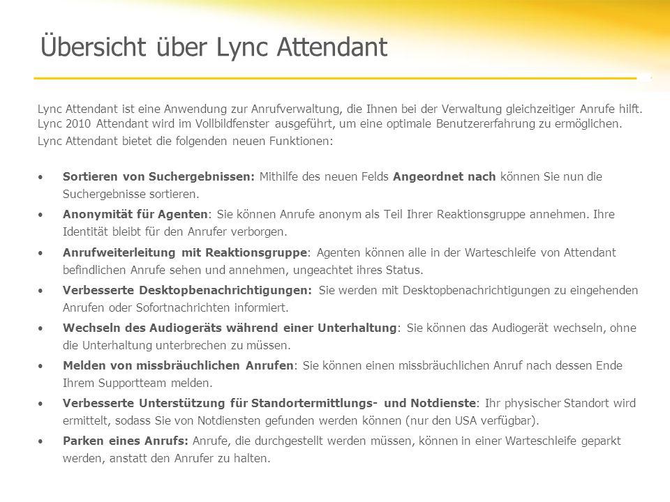 Übersicht über Lync Attendant