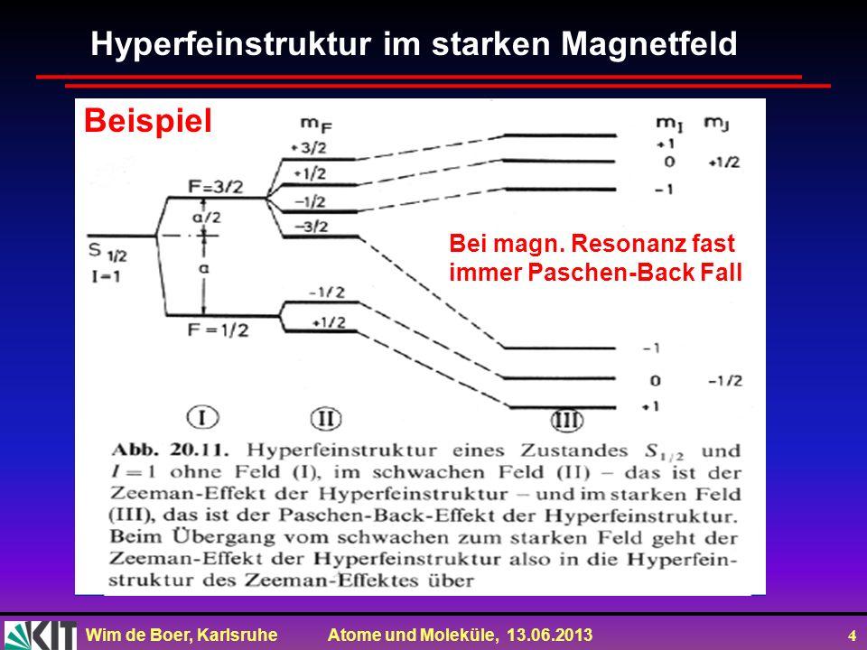 Hyperfeinstruktur im starken Magnetfeld