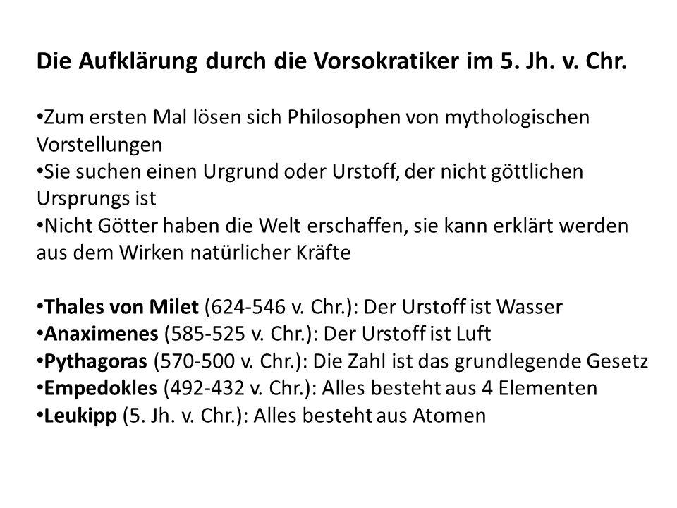 Die Aufklärung durch die Vorsokratiker im 5. Jh. v. Chr.
