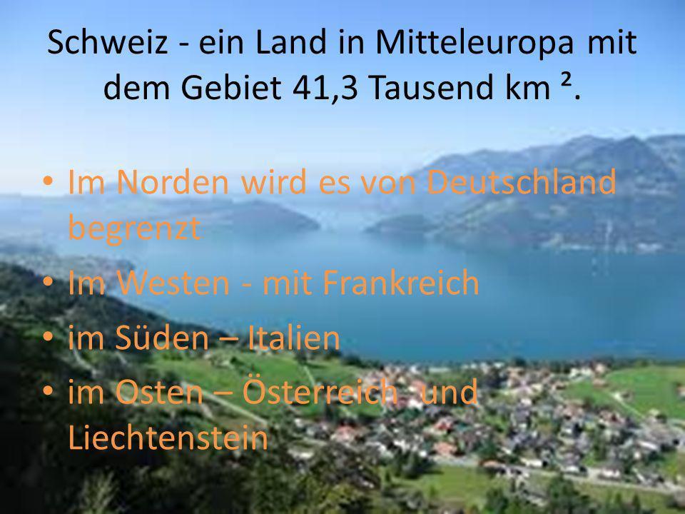 Schweiz - ein Land in Mitteleuropa mit dem Gebiet 41,3 Tausend km ².