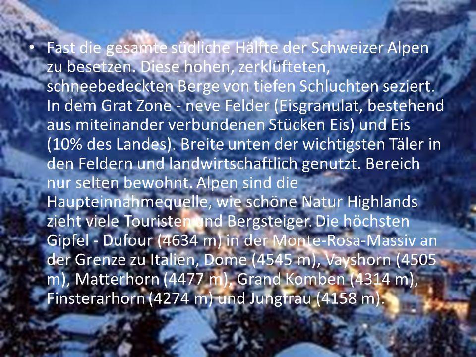 Fast die gesamte südliche Hälfte der Schweizer Alpen zu besetzen