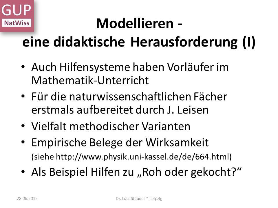 Modellieren - eine didaktische Herausforderung (I)