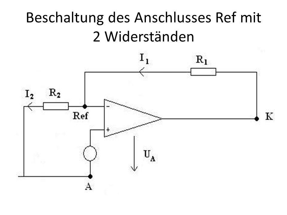 Beschaltung des Anschlusses Ref mit 2 Widerständen