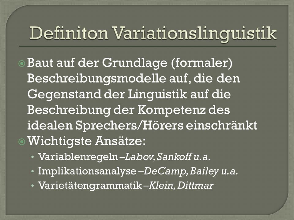 Definiton Variationslinguistik