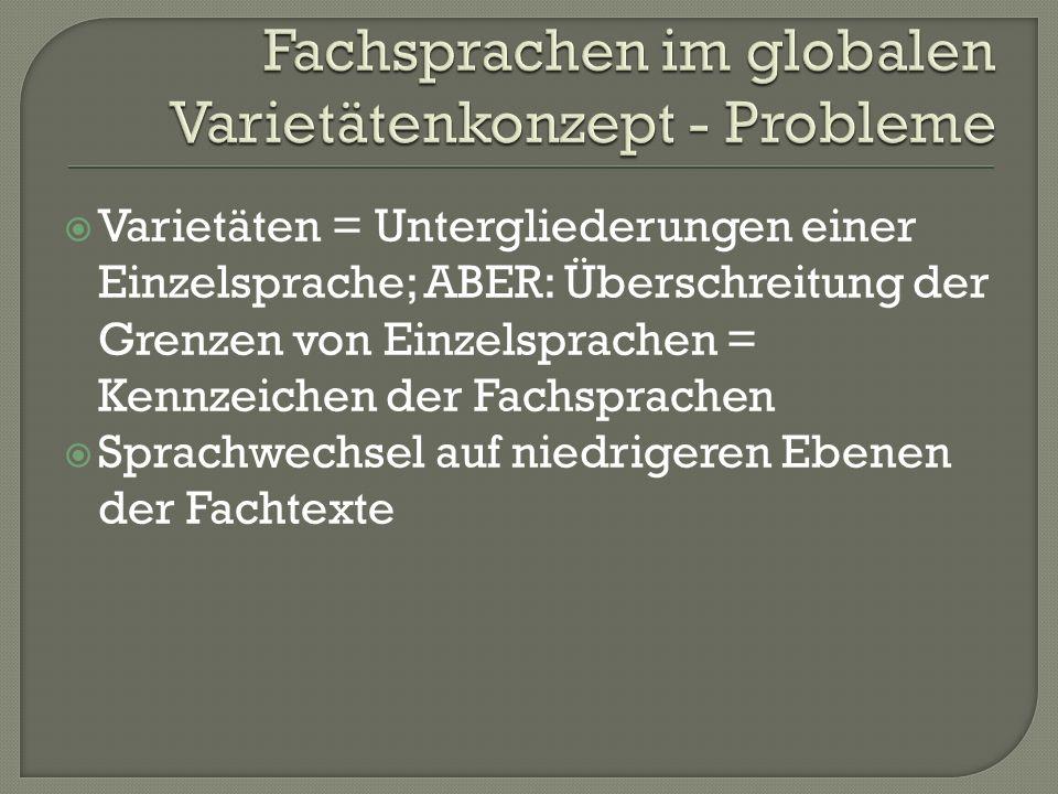 Fachsprachen im globalen Varietätenkonzept - Probleme