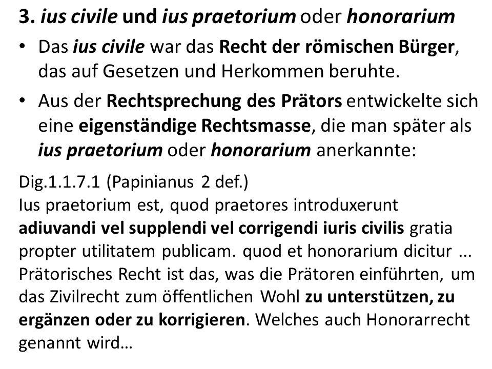 3. ius civile und ius praetorium oder honorarium