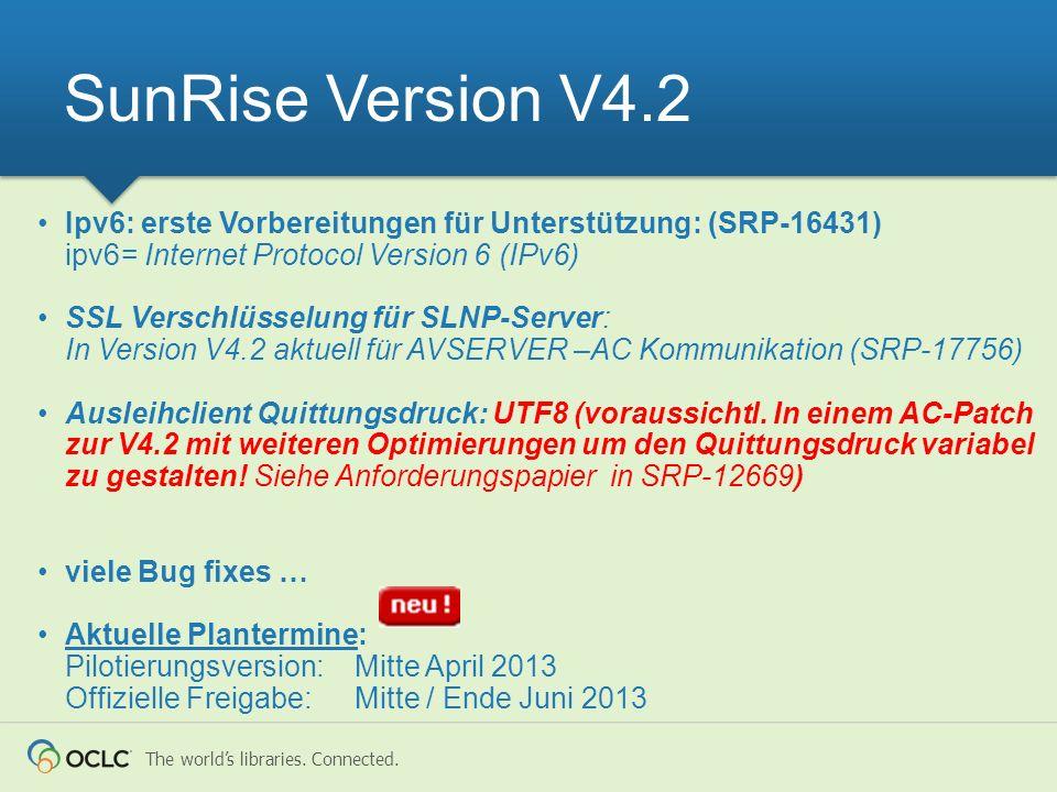 SunRise Version V4.2 Ipv6: erste Vorbereitungen für Unterstützung: (SRP-16431) ipv6= Internet Protocol Version 6 (IPv6)