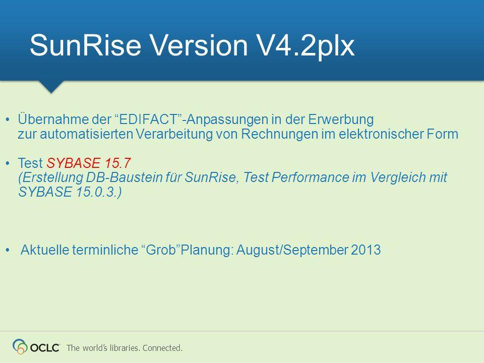 SunRise Version V4.2plx Übernahme der EDIFACT -Anpassungen in der Erwerbung zur automatisierten Verarbeitung von Rechnungen im elektronischer Form.