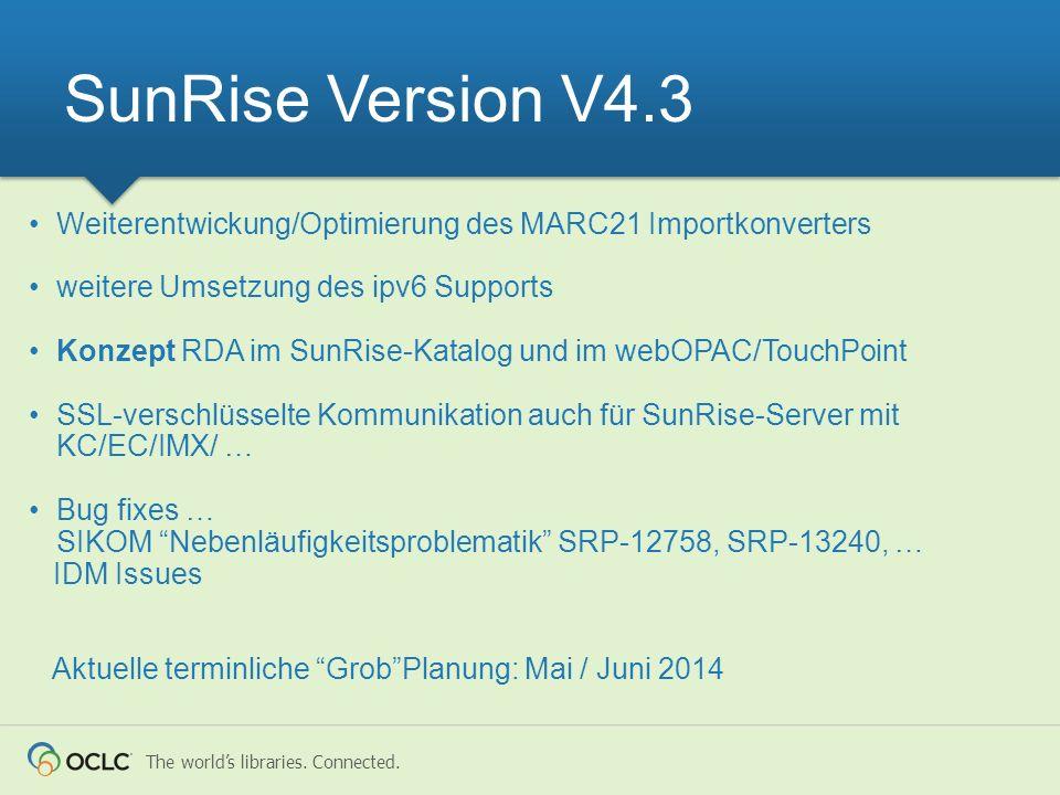 SunRise Version V4.3 Weiterentwickung/Optimierung des MARC21 Importkonverters. weitere Umsetzung des ipv6 Supports.