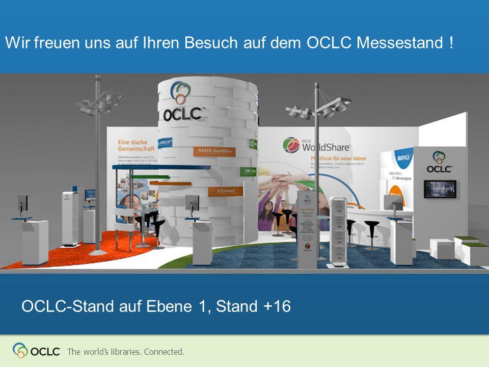 Wir freuen uns auf Ihren Besuch auf dem OCLC Messestand !