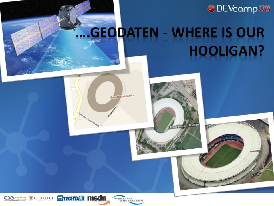 ….Geodaten - Where is our hooligan