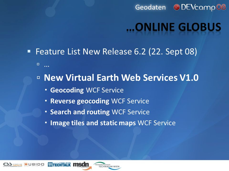 …Online Globus New Virtual Earth Web Services V1.0
