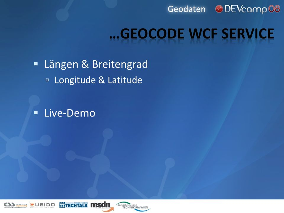 …Geocode wcf service Längen & Breitengrad Live-Demo