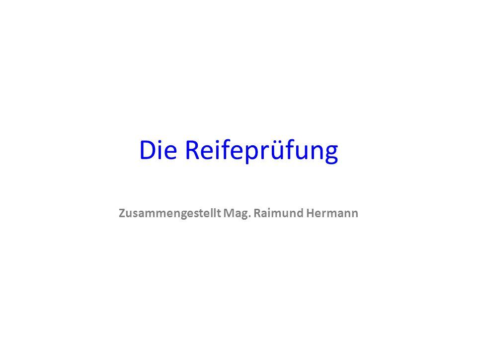 Zusammengestellt Mag. Raimund Hermann
