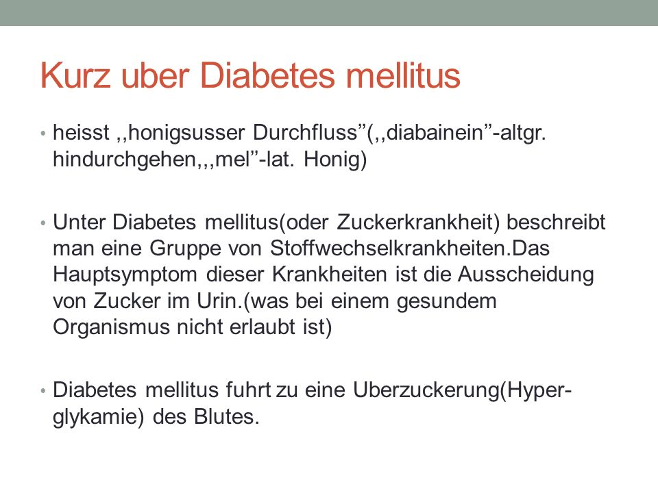Kurz uber Diabetes mellitus