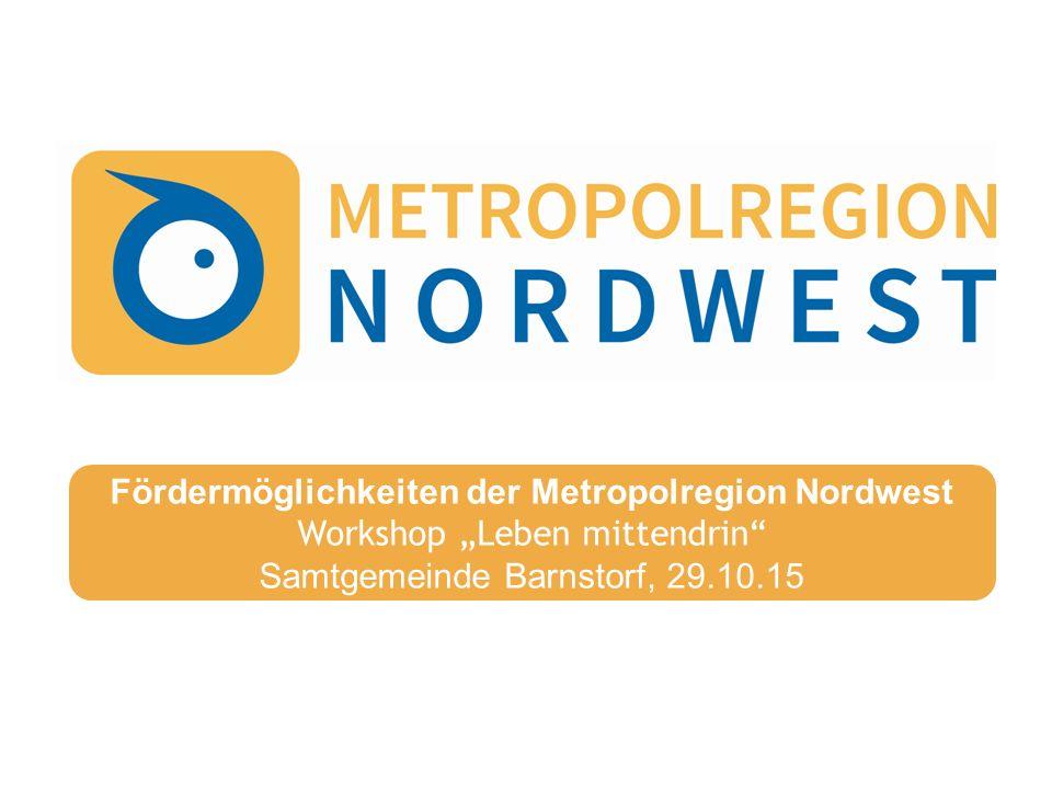 Fördermöglichkeiten der Metropolregion Nordwest