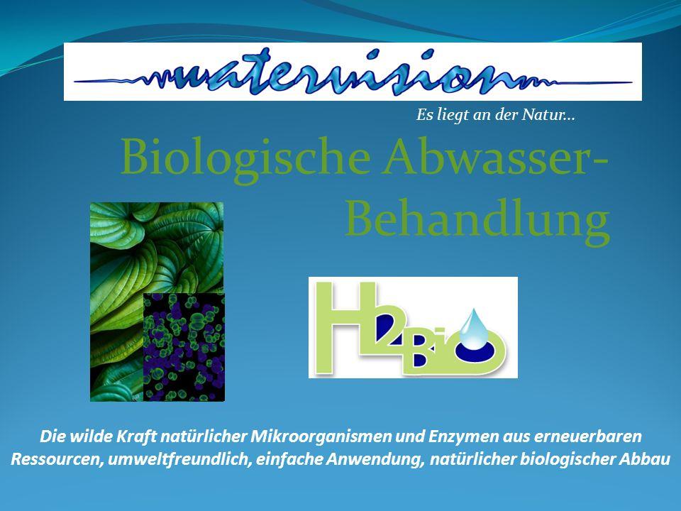 Biologische Abwasser- Behandlung