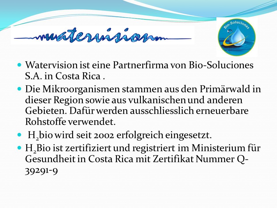 Watervision ist eine Partnerfirma von Bio-Soluciones S. A