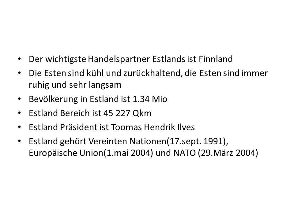 Der wichtigste Handelspartner Estlands ist Finnland