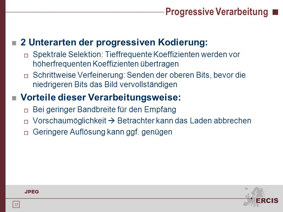 Progressive Verarbeitung