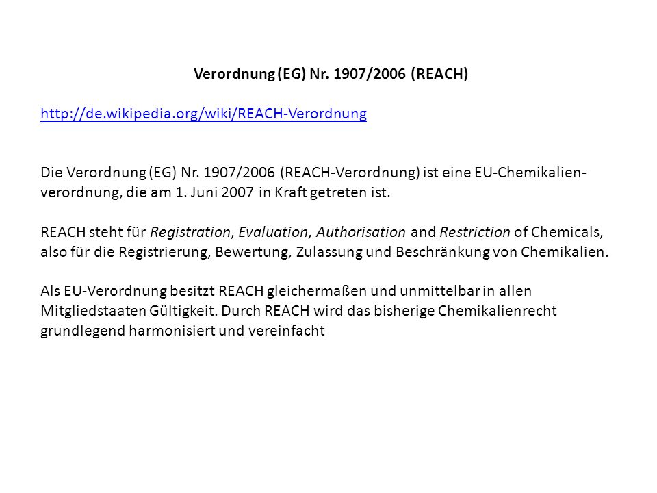 Verordnung (EG) Nr. 1907/2006 (REACH)