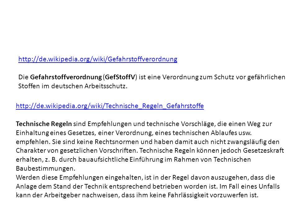 http://de.wikipedia.org/wiki/Gefahrstoffverordnung