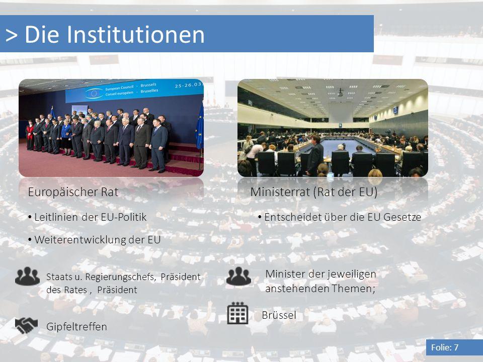 > Die Institutionen