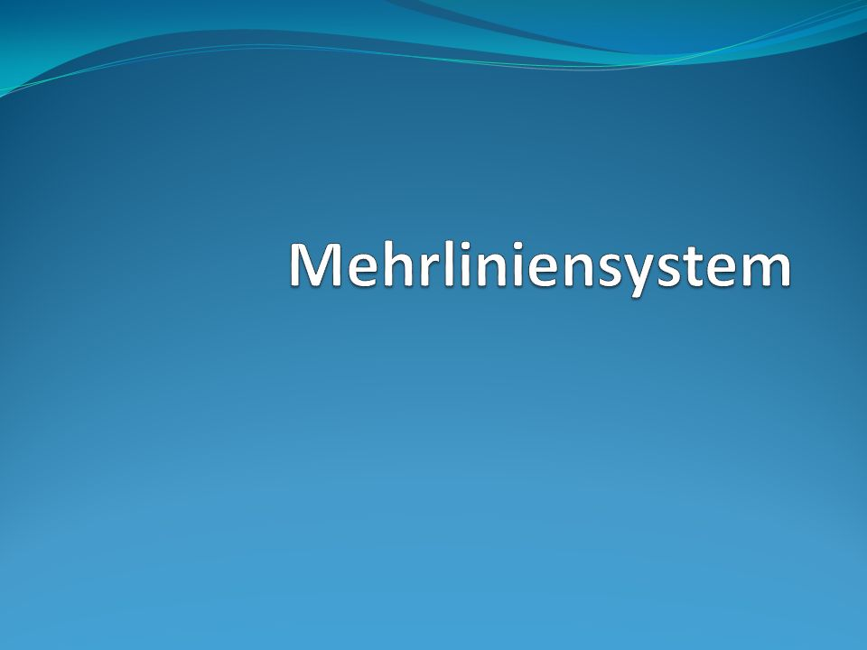 Mehrliniensystem
