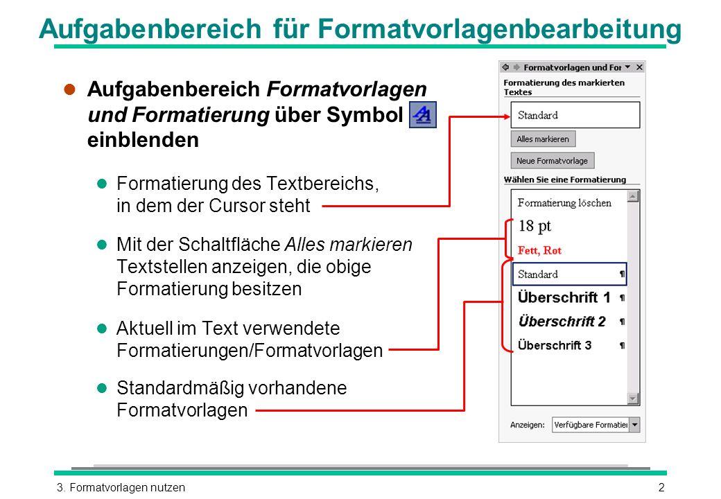 Aufgabenbereich für Formatvorlagenbearbeitung