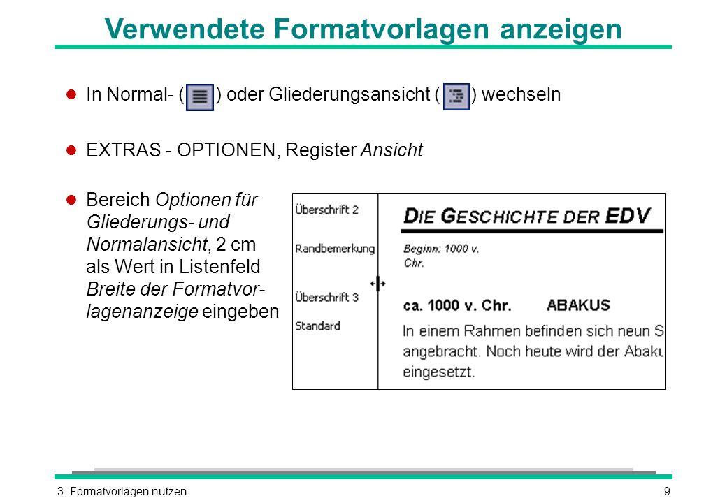 Verwendete Formatvorlagen anzeigen