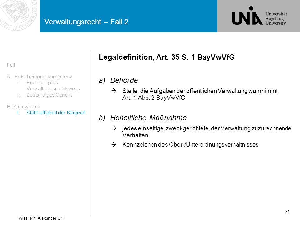 Legaldefinition, Art. 35 S. 1 BayVwVfG