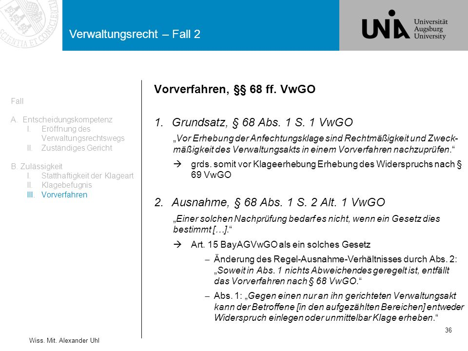 Vorverfahren, §§ 68 ff. VwGO Grundsatz, § 68 Abs. 1 S. 1 VwGO