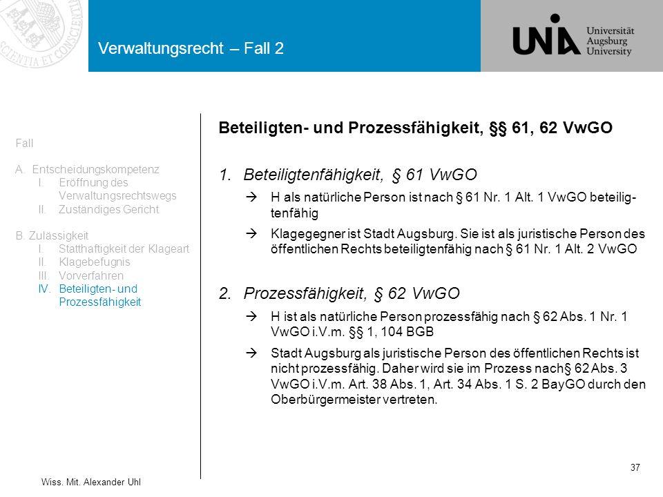Beteiligten- und Prozessfähigkeit, §§ 61, 62 VwGO