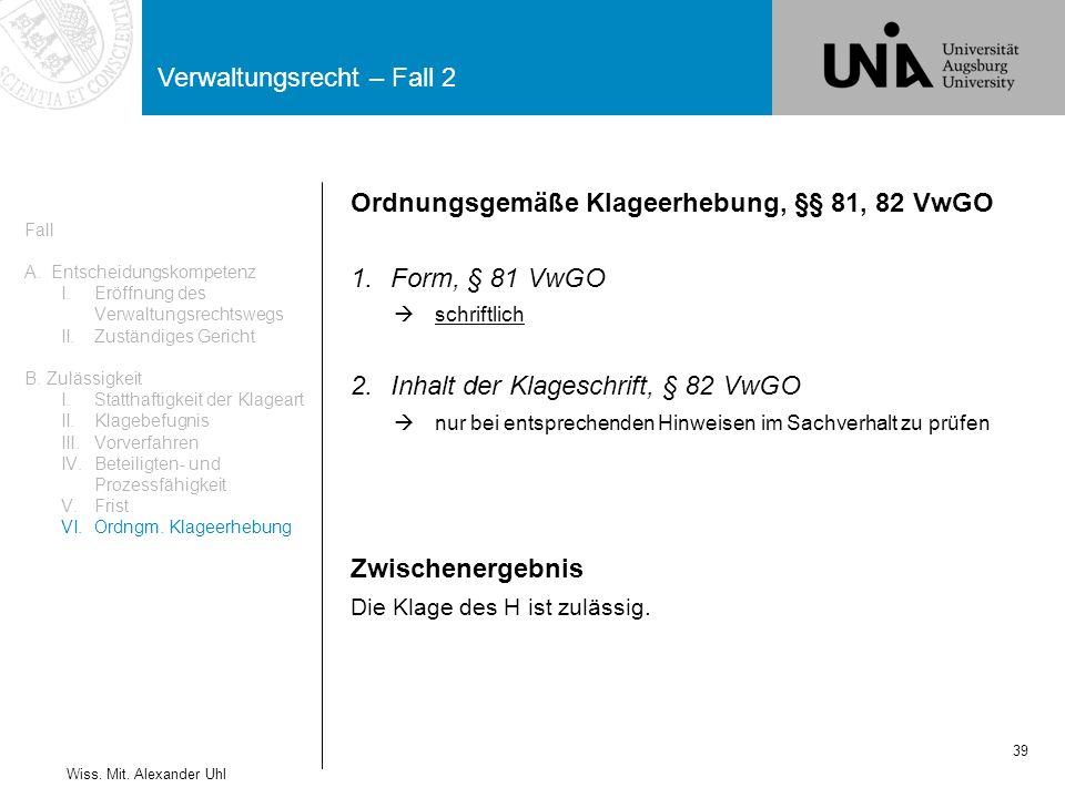 Ordnungsgemäße Klageerhebung, §§ 81, 82 VwGO Form, § 81 VwGO