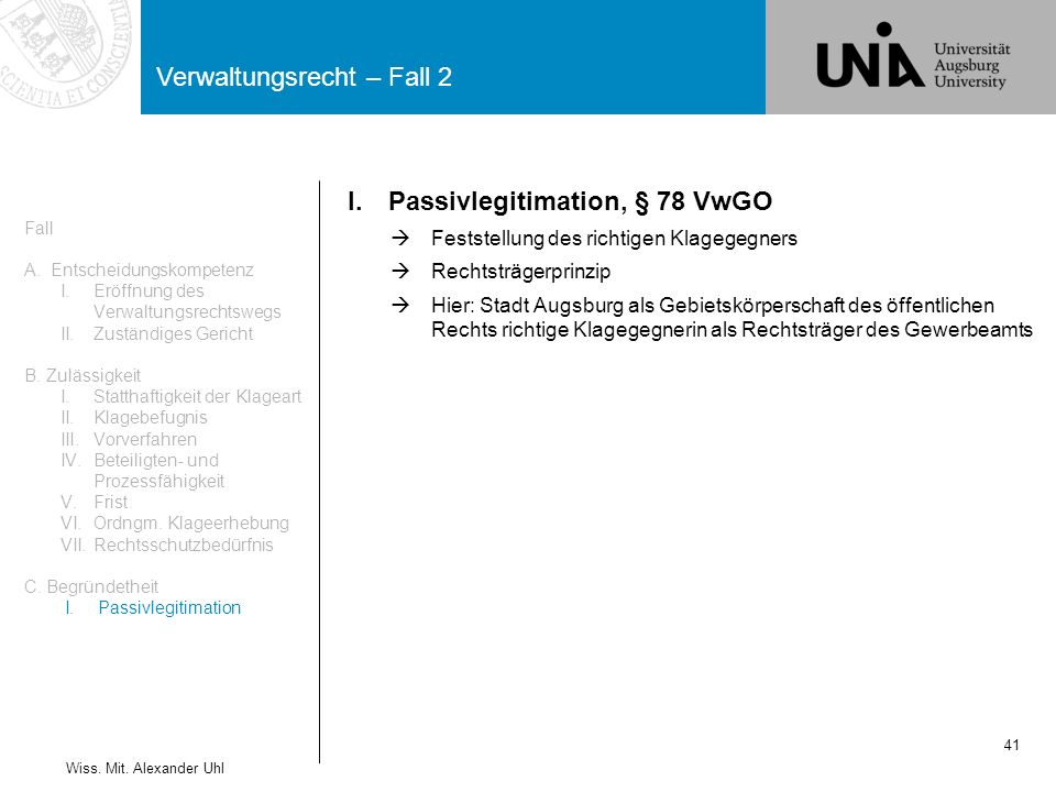 I. Passivlegitimation, § 78 VwGO